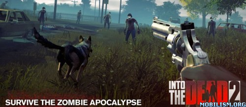 dmOOYHJYQQ - Into the Dead 2: Zombie Survival v1.39.0 (Mod Money/Vip)