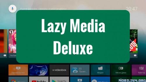 dmSBWP4F2N - LazyMedia Deluxe v3.147 [Pro Mod]